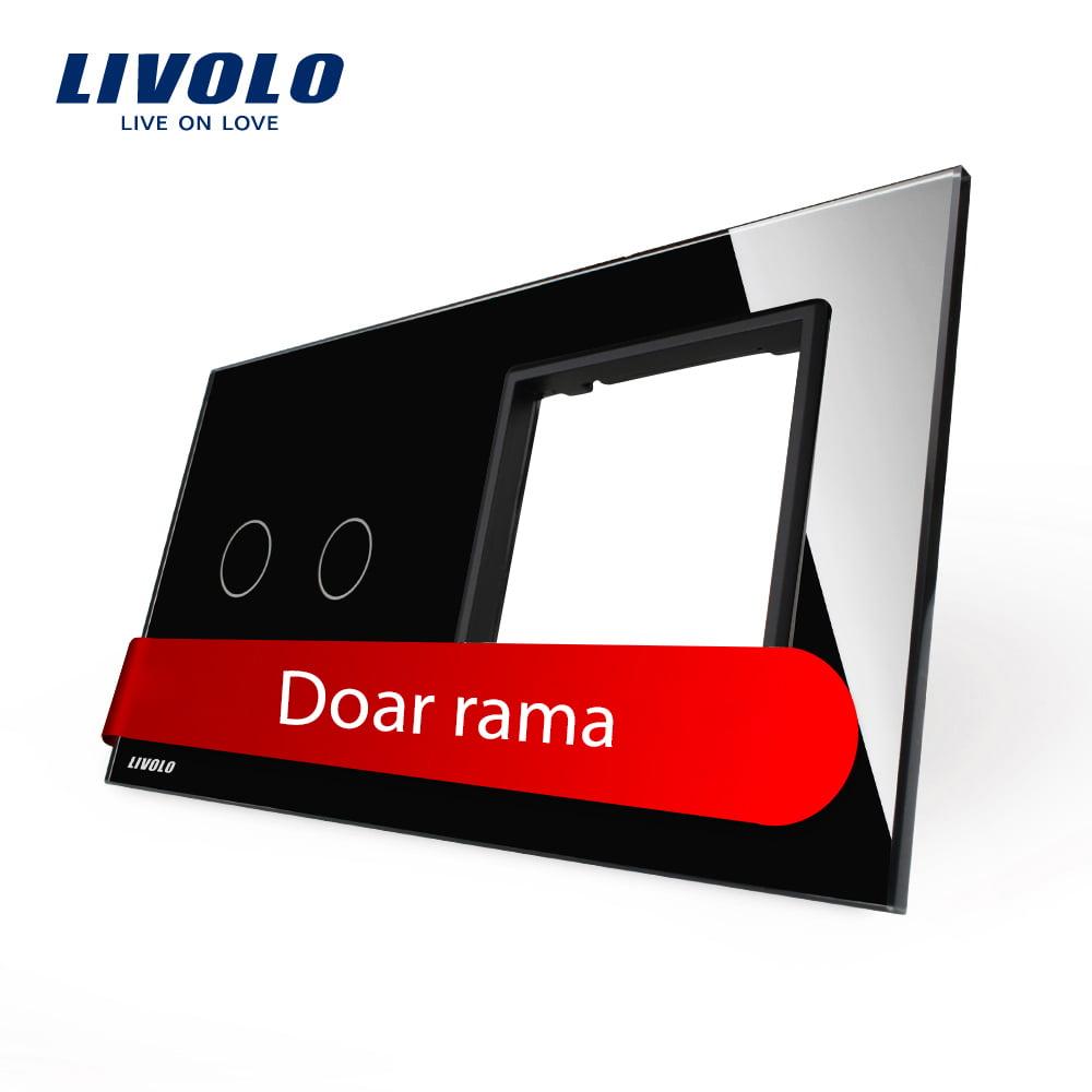 Rama sticla pentru intrerupator cu touch dublu + modul priza simplu, Livolo